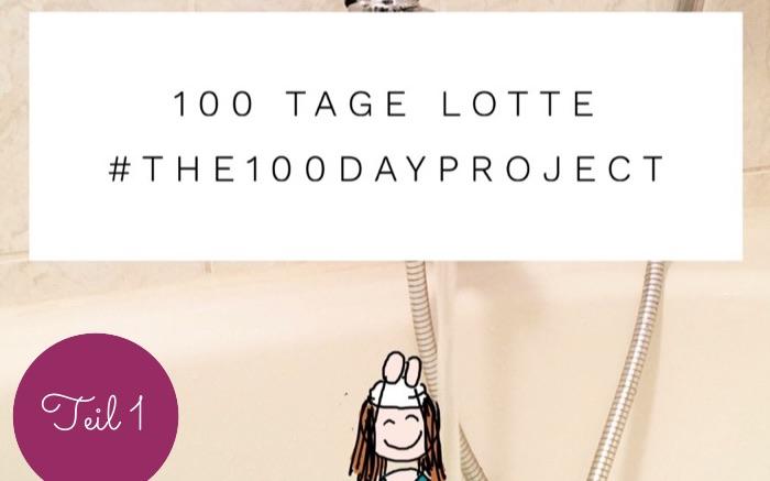 100 Tage mit Lotte